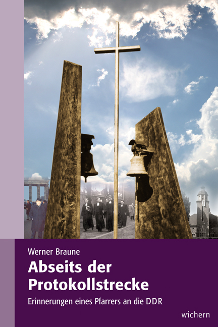 Abseits der Protokollstrecke von Werner Braune