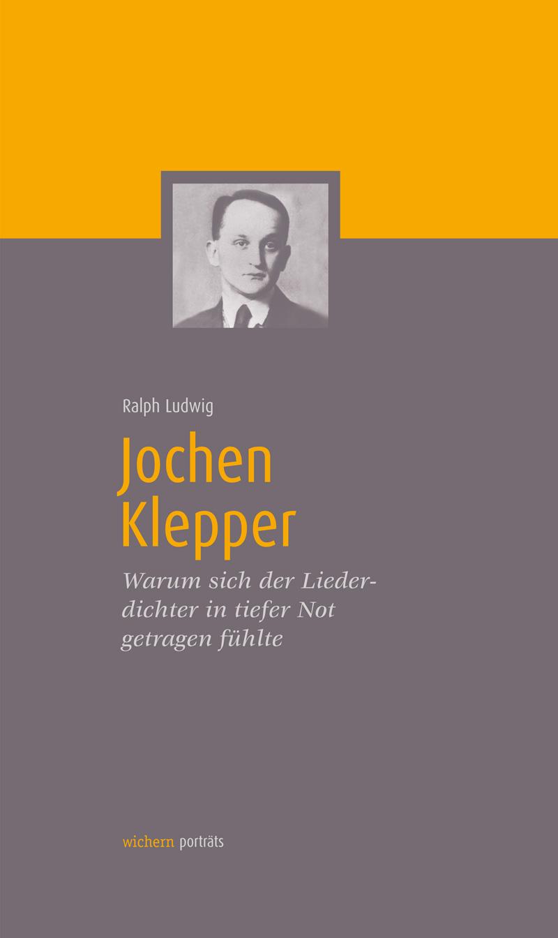 Jochen Klepper von Ralph Ludwig
