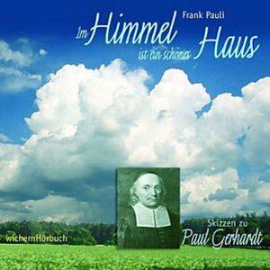 Im Himmel ist ein schönes Haus - Das Hörbuch