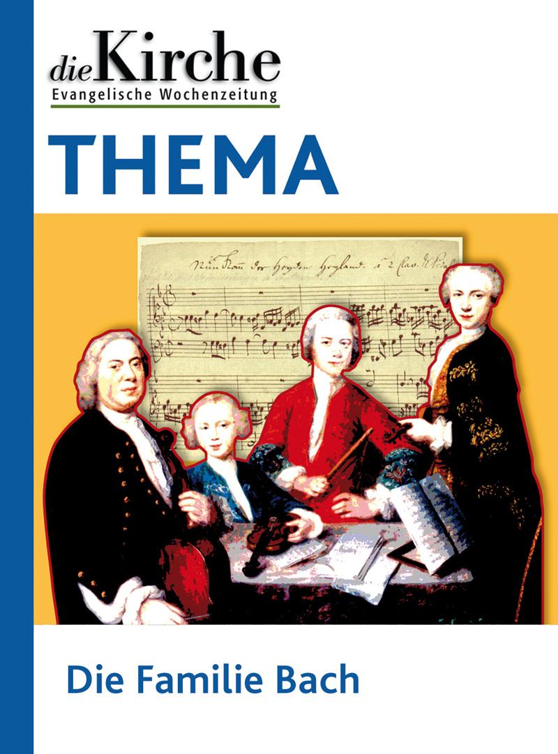 THEMA Die Familie Bach