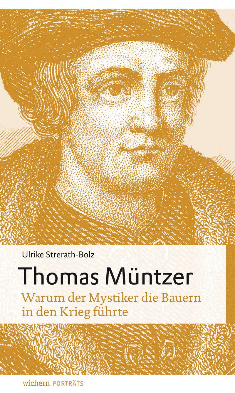 Thomas Müntzer von Ulrike Strerath-Bolz