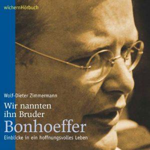 Bruder Bonhoeffer - Hörbuch