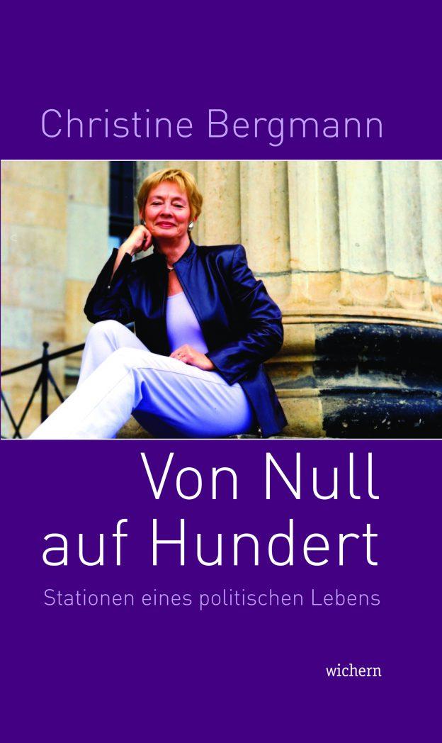 Christine Bergmann: Von Null auf Hundert