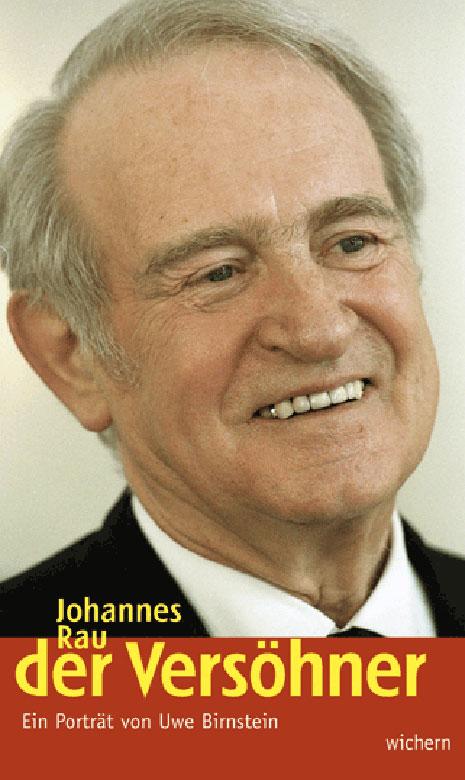 Johannes Rau - der Versöhner
