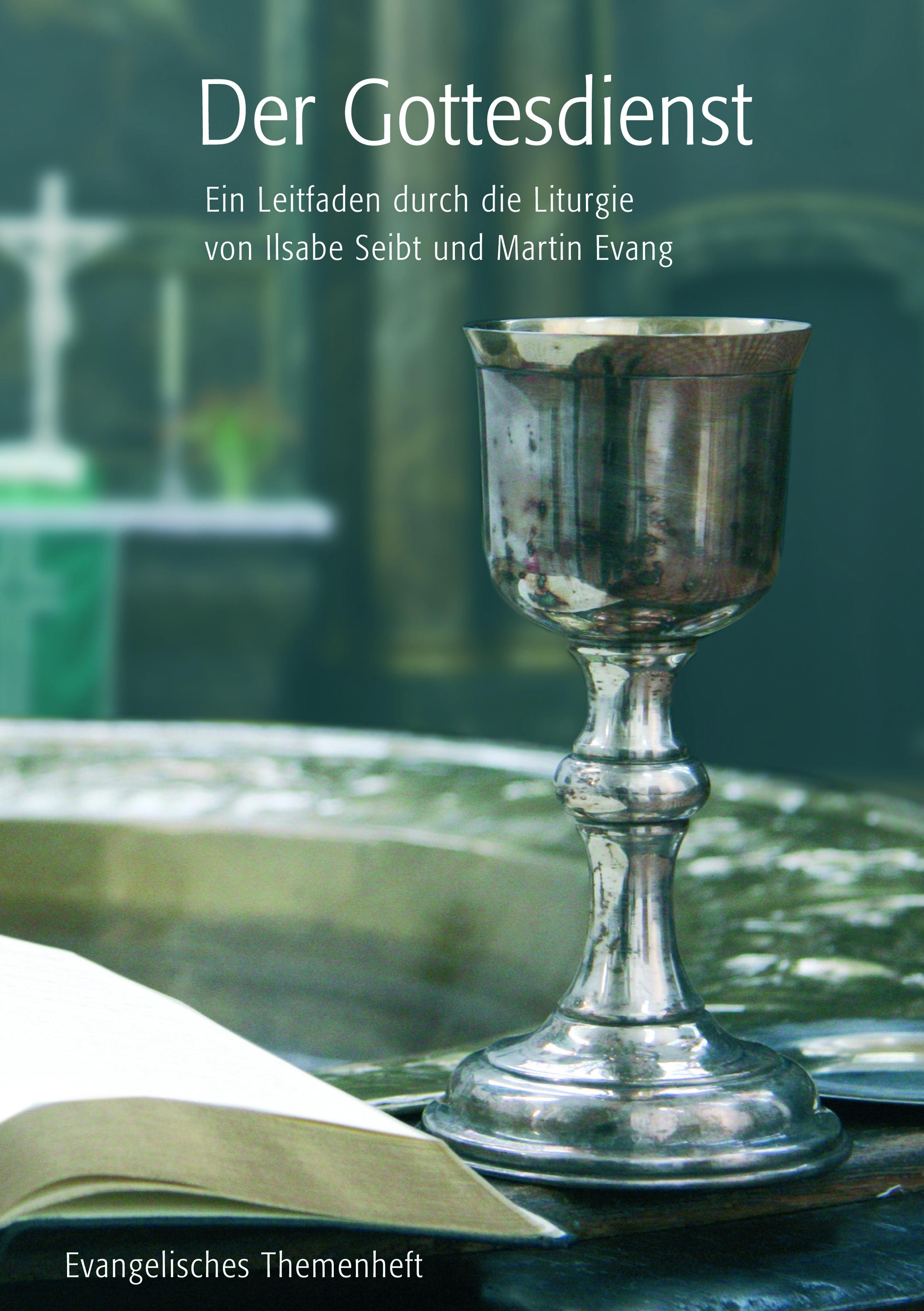 Der Gottesdienst Liturgieleitfaden