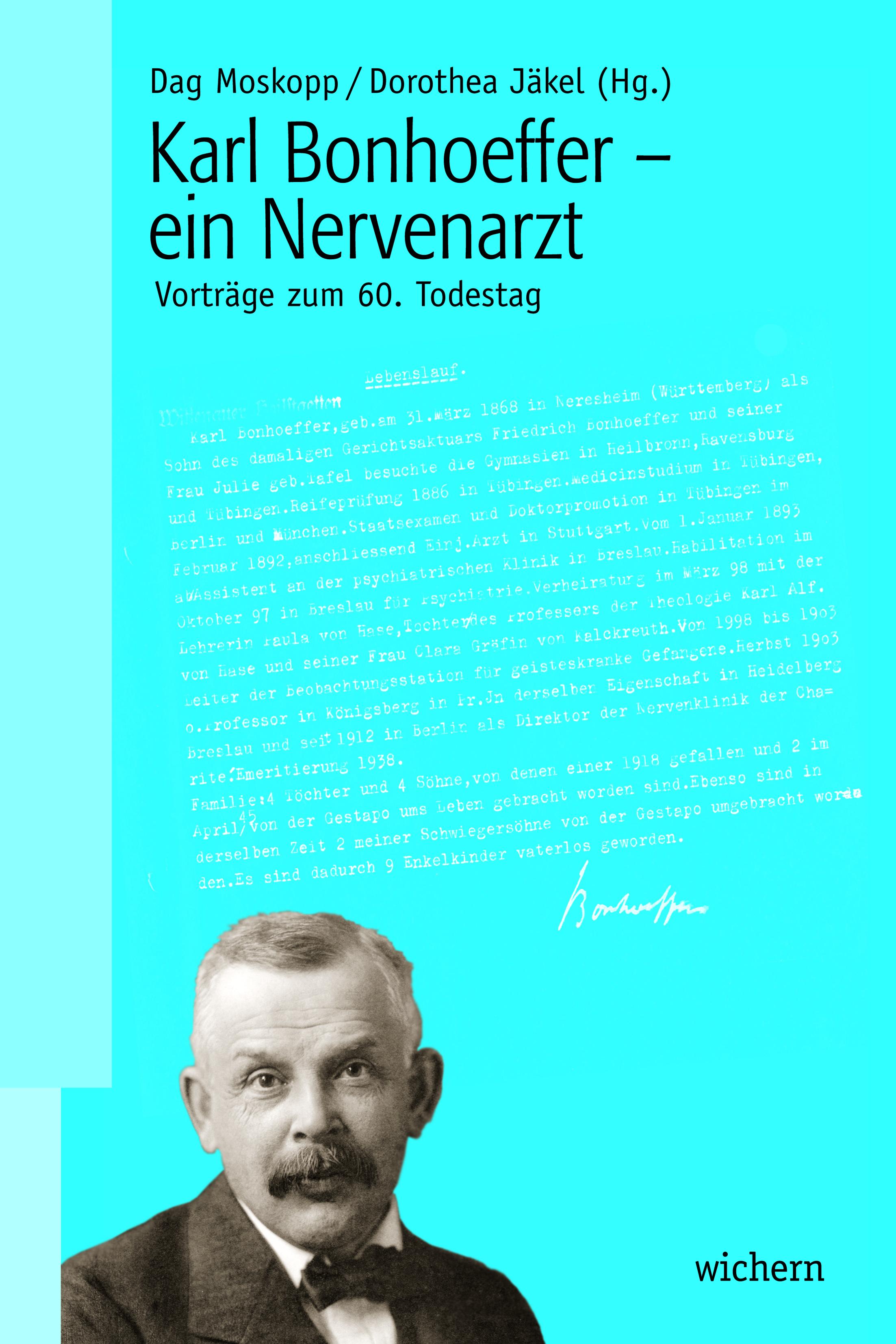 Karl Bonhoeffer - ein Nervenarzt