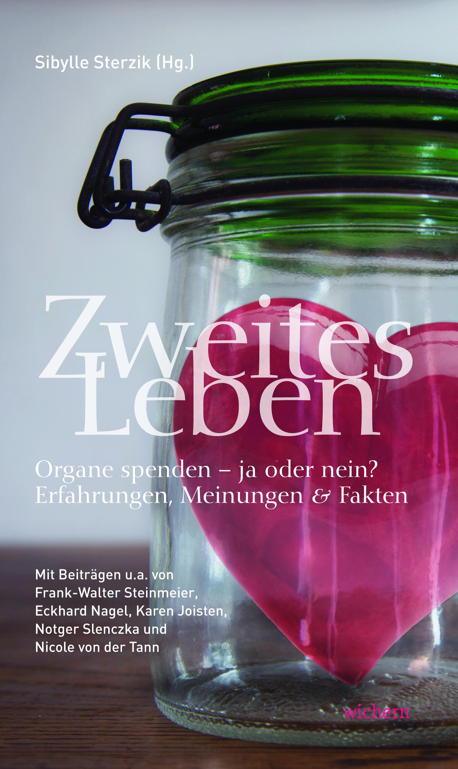 Sibylle Sterzik: Zweites Leben Organtransplantation Sterzik Zweites Leben