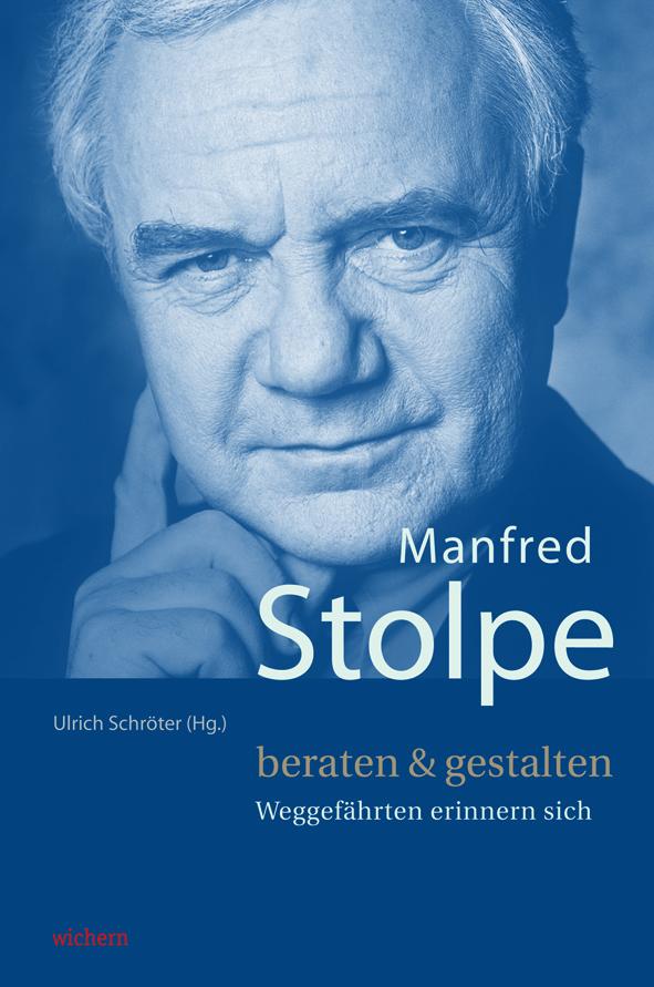 Manfred Stolpe beraten und gestalten