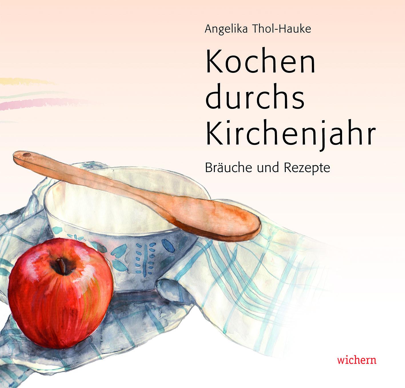 Kochen durchs Kirchenjahr Kochbuch