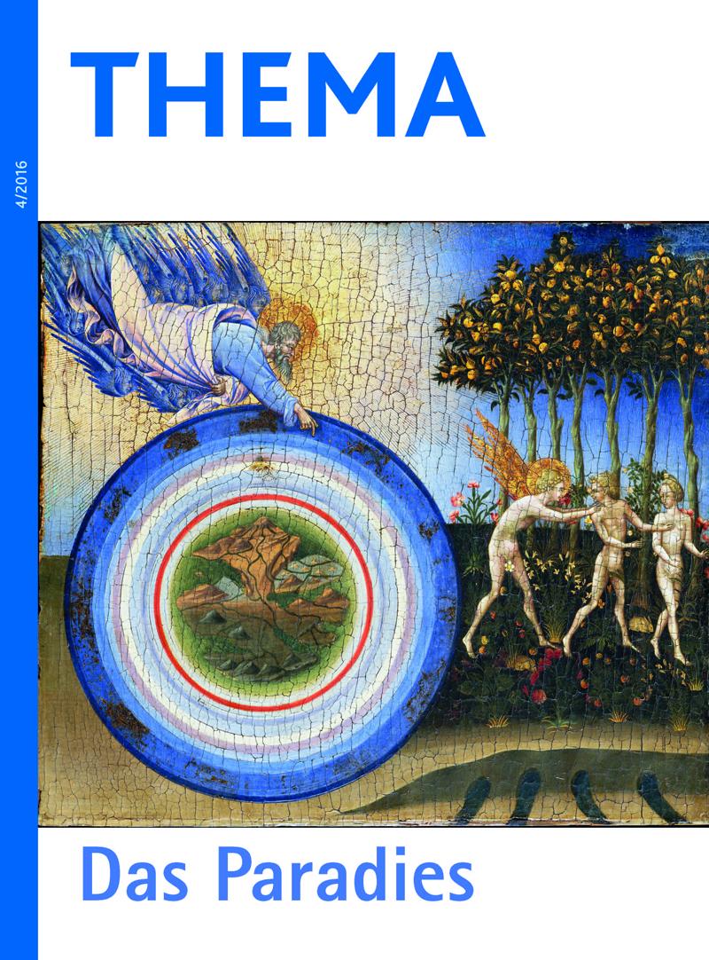 THEMA Das Paradies Heft 4 der Thema-Reihe