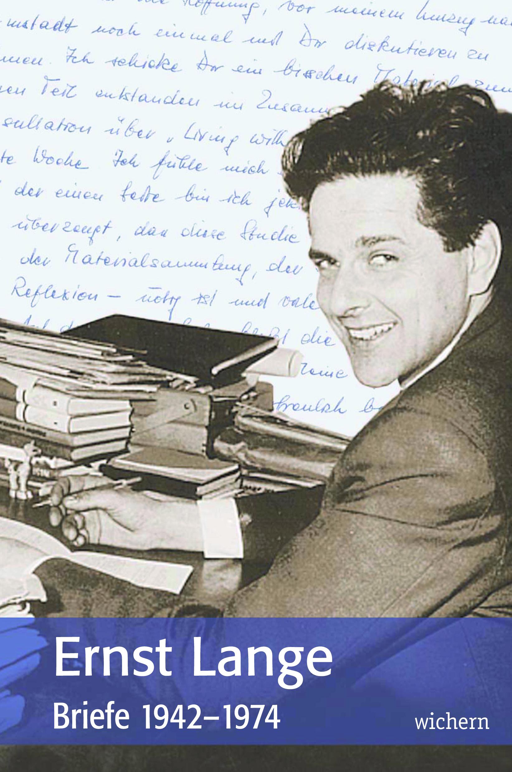 Ernst Lange. Briefe 1942-1974