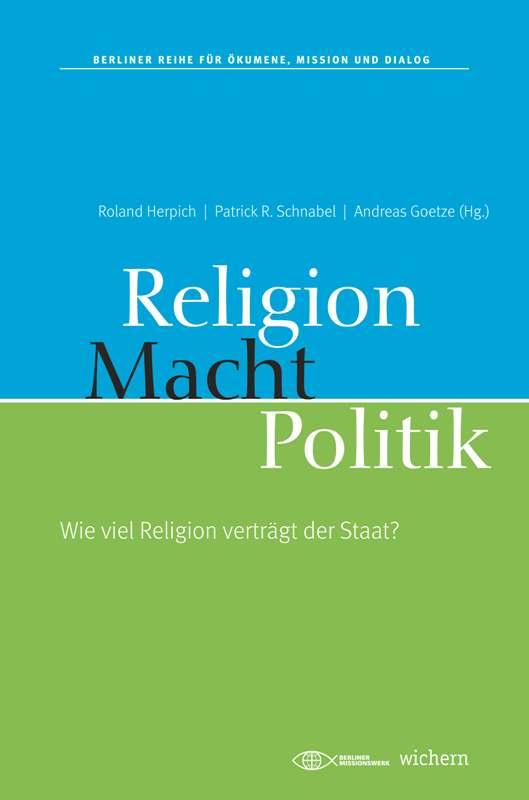 Religion. Macht. Politik.