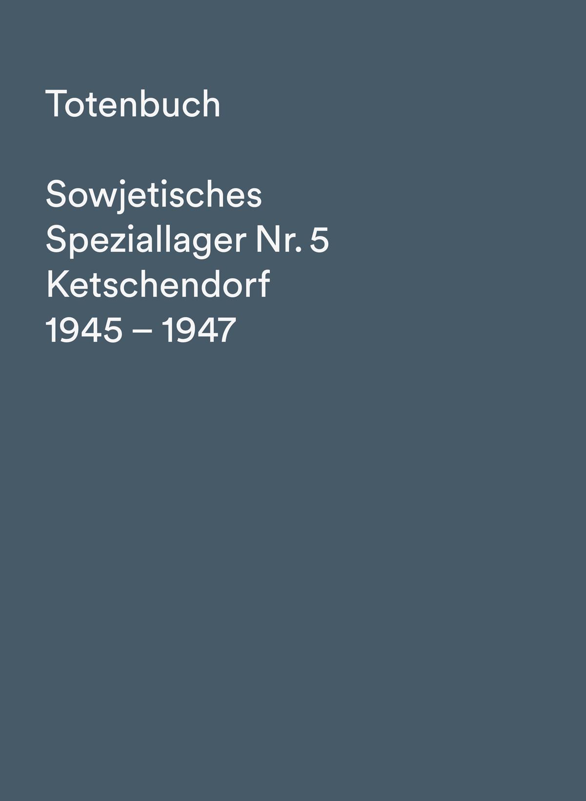 Totenbuch Ketschendorf 1945 bis 1947