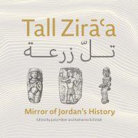 Tall Zirāà Mirror of Jordan's History